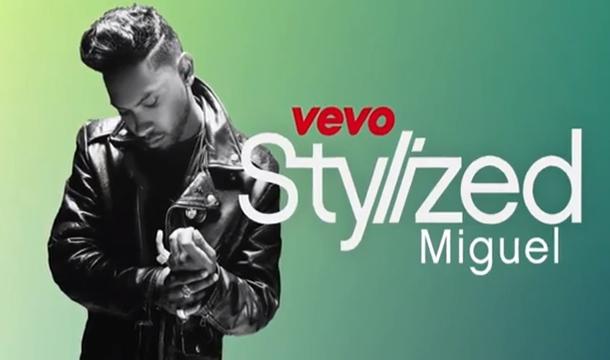 Miguel – VEVO Stylized