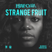 Strange Fruit by Lorine Chia
