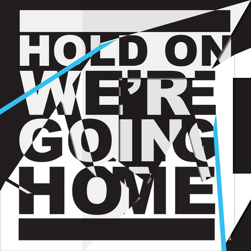 Drake – Hold On We're Going Home
