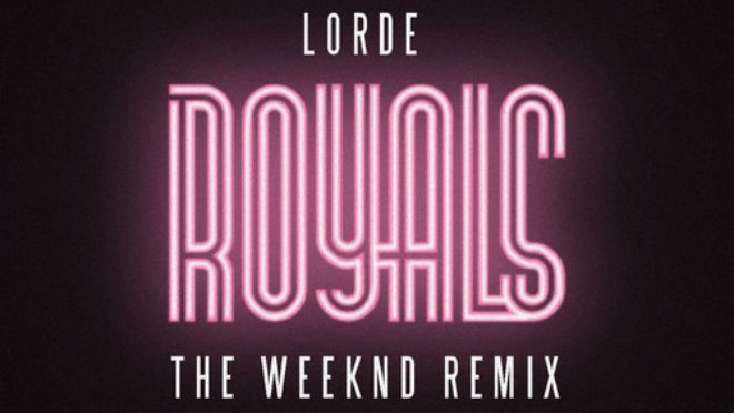 Lorde – Royals (The Weeknd Remix)