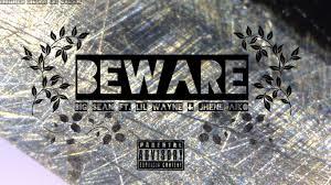 Big Sean featuring Jhené Aiko & Lil Wayne – Beware