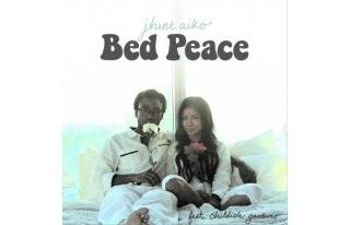 Jhene Aiko ft. Childish Gambino – Bed Peace