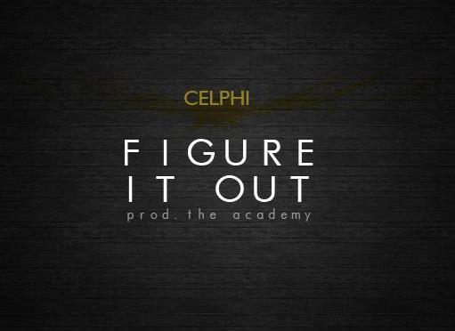 Celphi – Figure it Out (official Video)