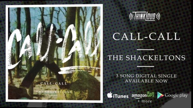 The Shackeltons – Call Call