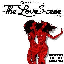"PHZ-SICKS, ""THE LOVE SCENE III"""