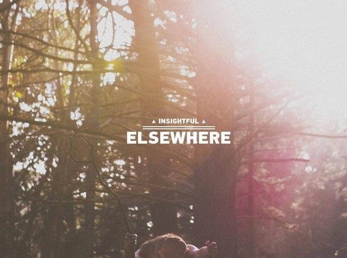 Insightful – Elsewhere